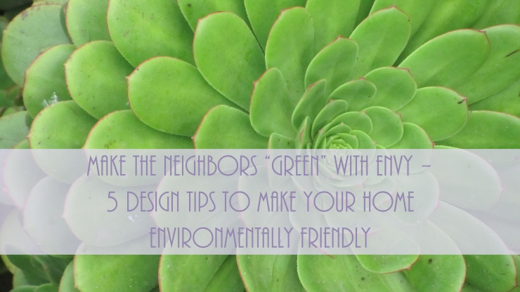 FINDS BLOG - 5 Design Tips to Make Your Home Environmentally Friendly