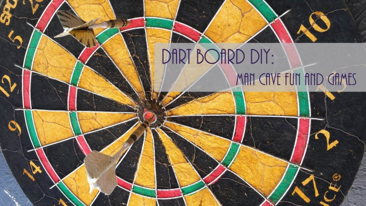 Dartboard DIY - Man Cave Fun and Games - How to DIY your own area for playing darts and keeping score