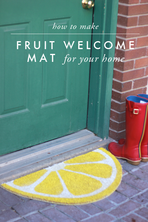 Summer DIY Roundup - Fruit Welcome Mat