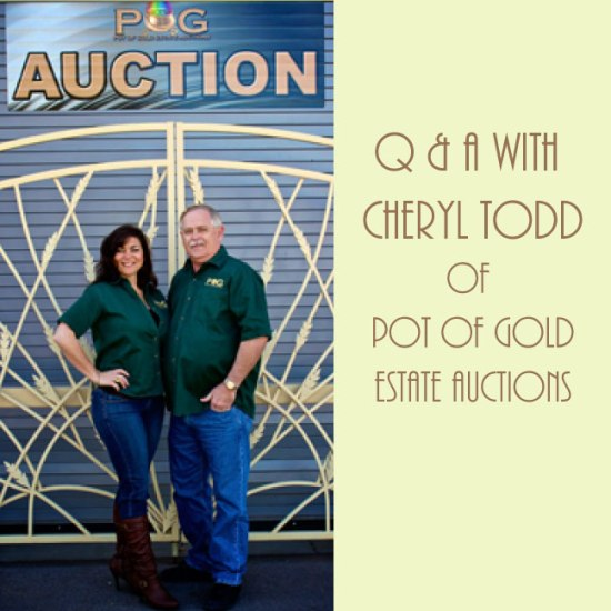 Q & A with Cheryl Todd of Pot of Gold Estate Auctions