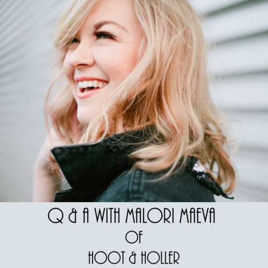 Q & A with Malori Maeva of Hoot & Holler